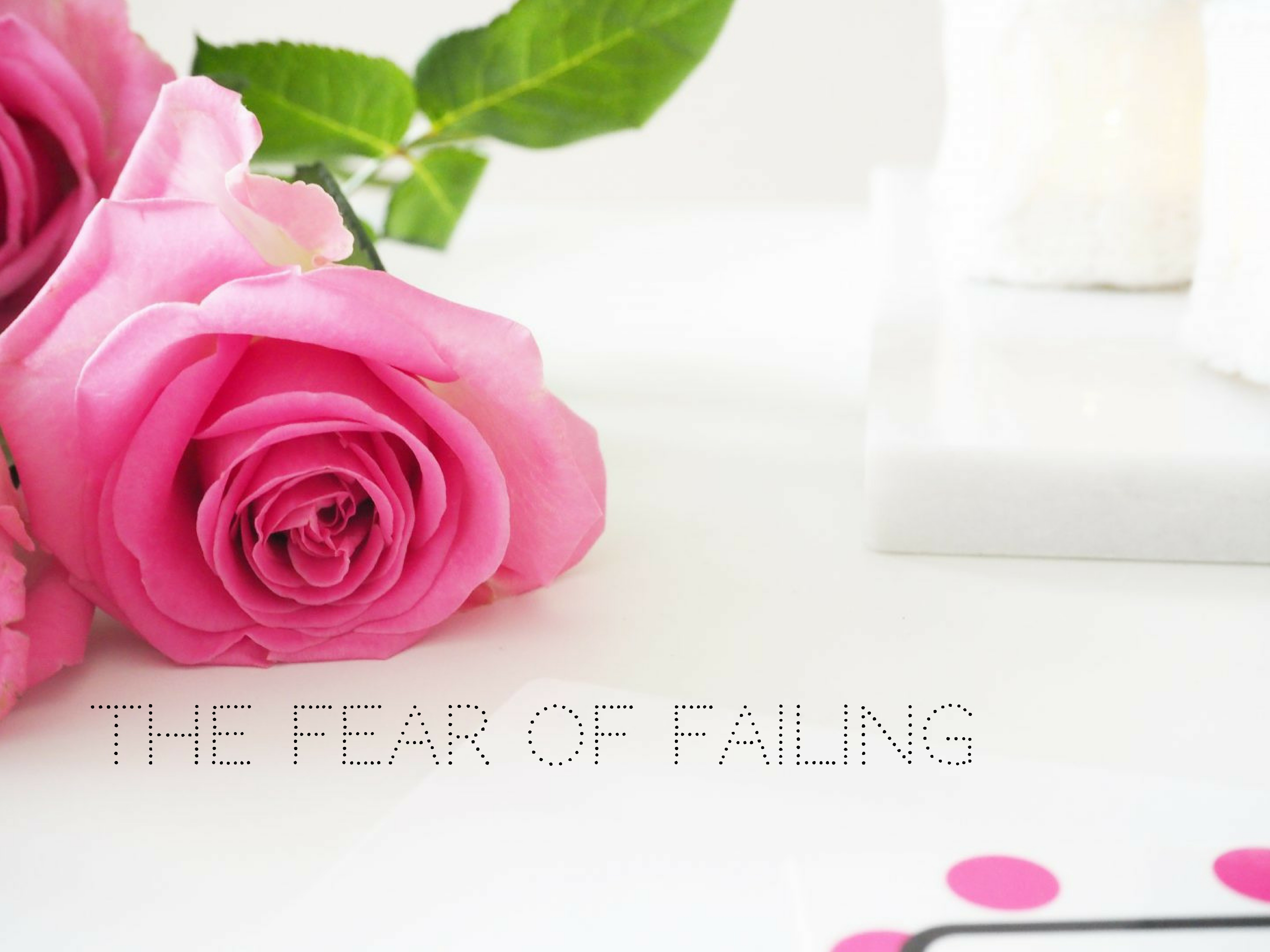 The fear of failing